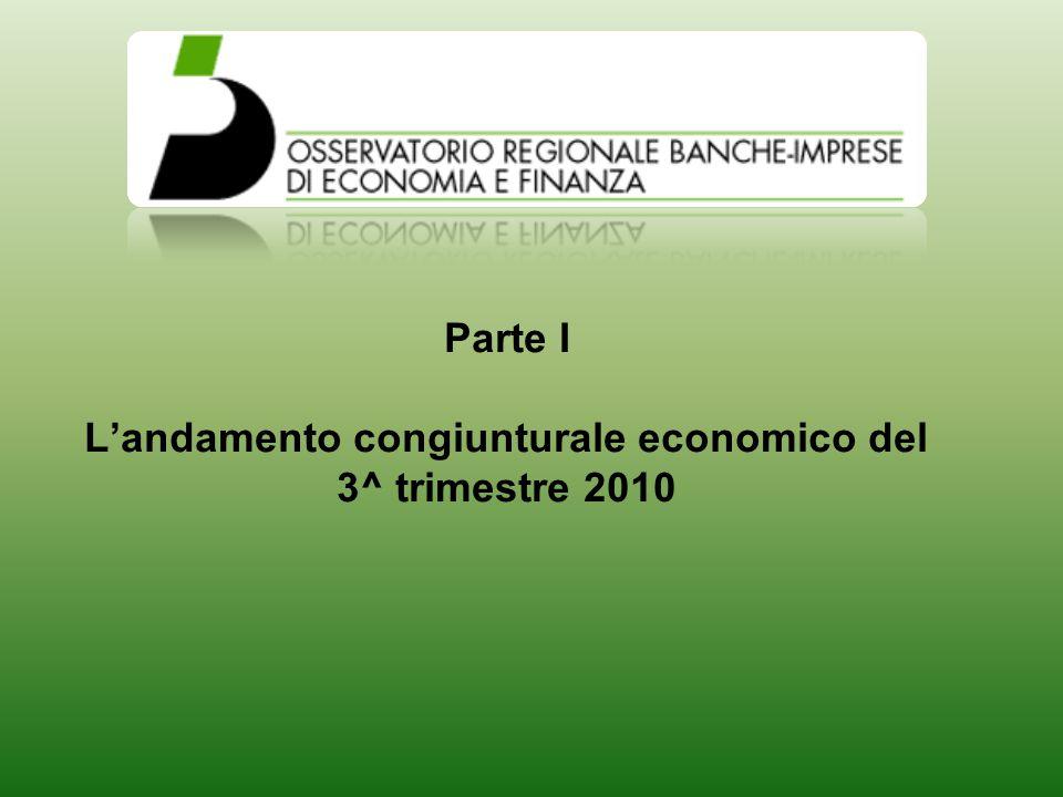 Parte I Landamento congiunturale economico del 3^ trimestre 2010