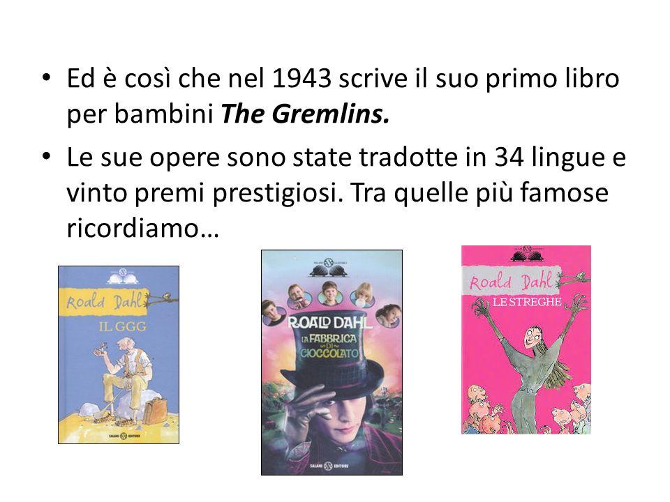 Ed è così che nel 1943 scrive il suo primo libro per bambini The Gremlins. Le sue opere sono state tradotte in 34 lingue e vinto premi prestigiosi. Tr