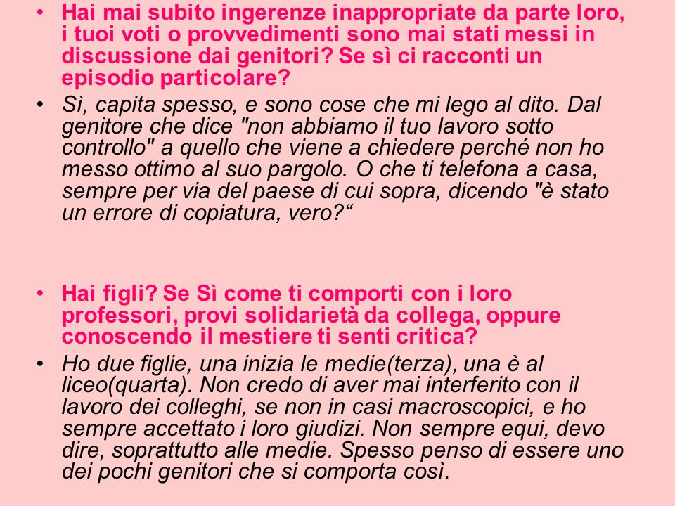 Quali sono le prime cinque cose che cambieresti nella scuola italiana.
