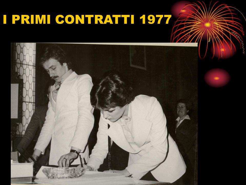I PRIMI CONTRATTI 1977