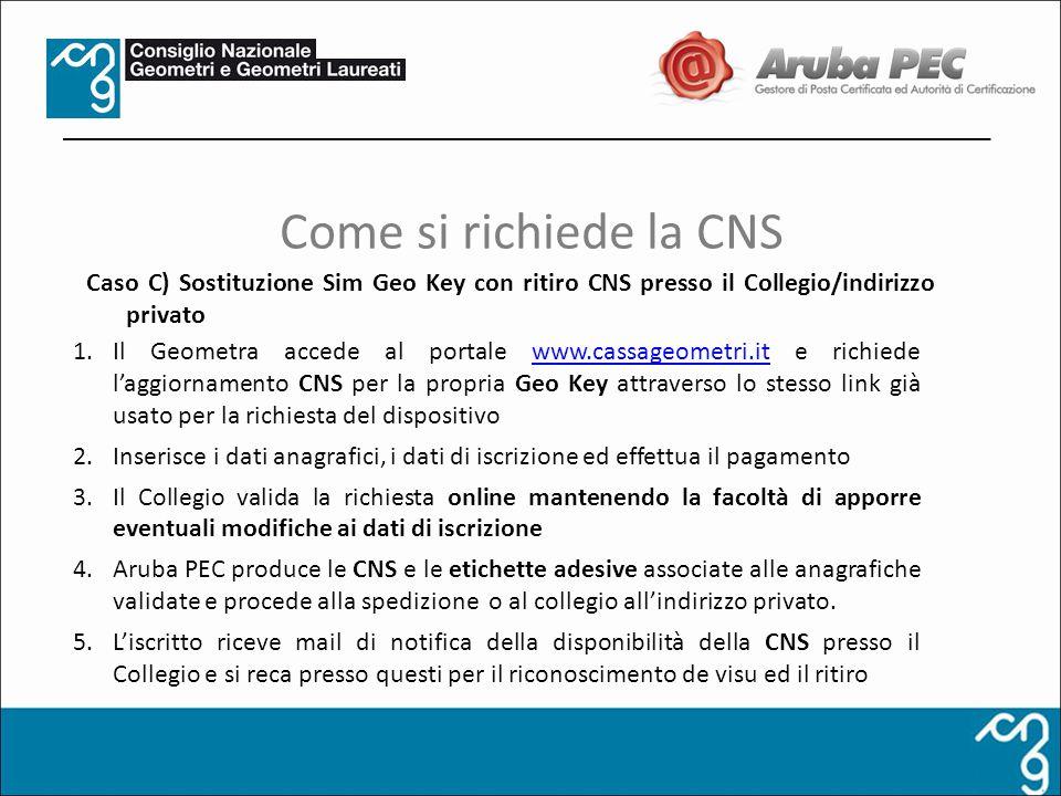 1.Il Geometra accede al portale www.cassageometri.it e richiede laggiornamento CNS per la propria Geo Key attraverso lo stesso link già usato per la r