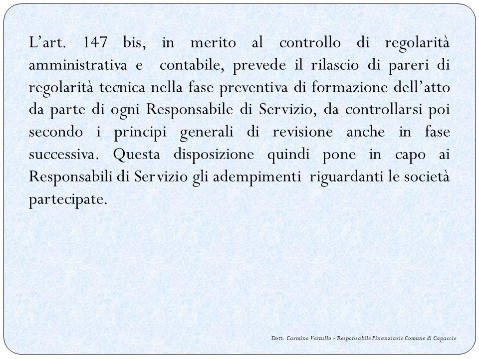Dott. Carmine Vertullo - Responsabile Finanziario Comune di Capaccio Lart. 147 bis, in merito al controllo di regolarità amministrativa e contabile, p