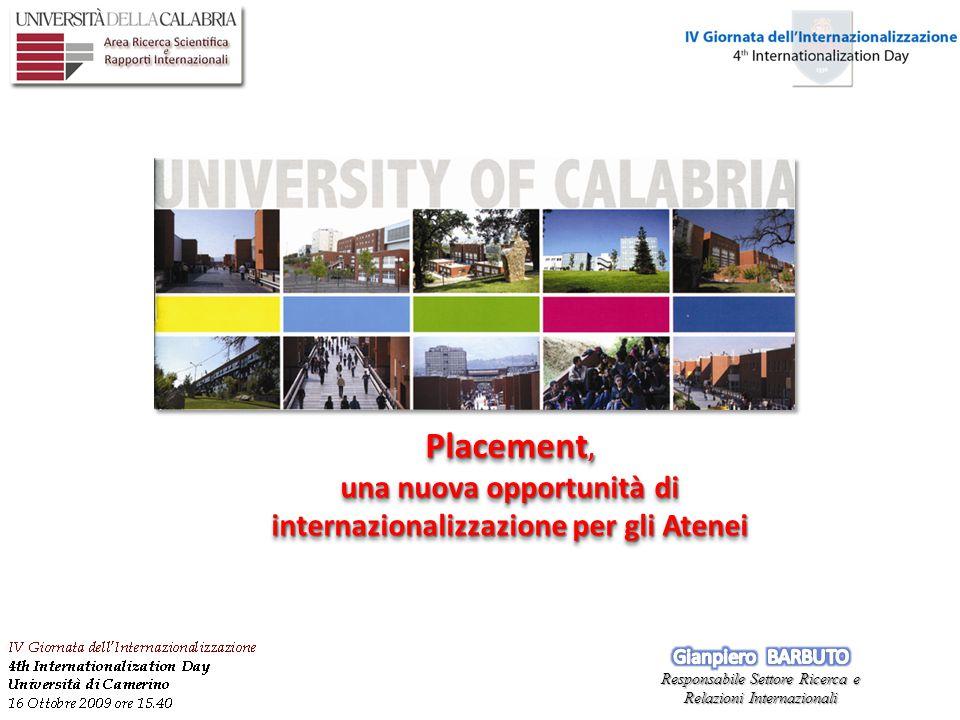 Placement, una nuova opportunità di internazionalizzazione per gli Atenei Placement, una nuova opportunità di internazionalizzazione per gli Atenei
