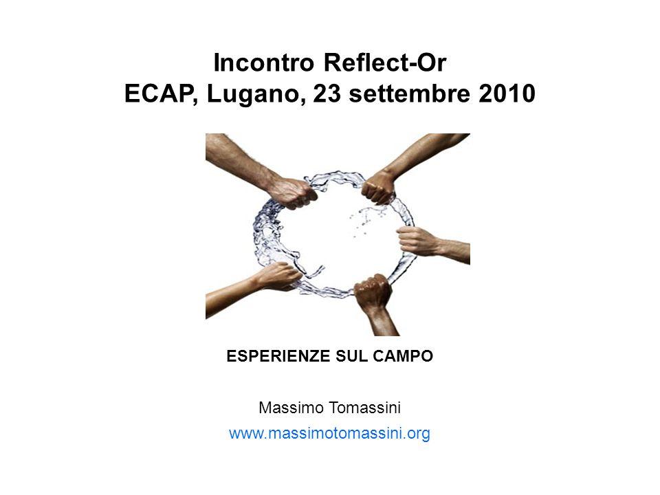 Incontro Reflect-Or ECAP, Lugano, 23 settembre 2010 EMPOWERMENT RIFLESSIVO: ESPERIENZE SUL CAMPO Massimo Tomassini www.massimotomassini.org