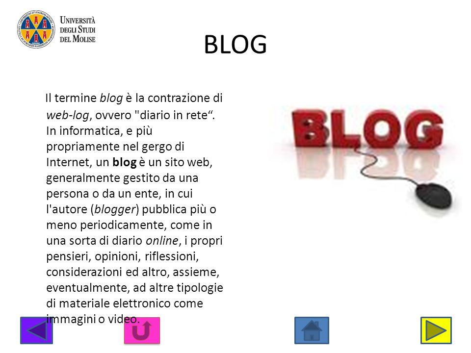 BLOG Il termine blog è la contrazione di web-log, ovvero