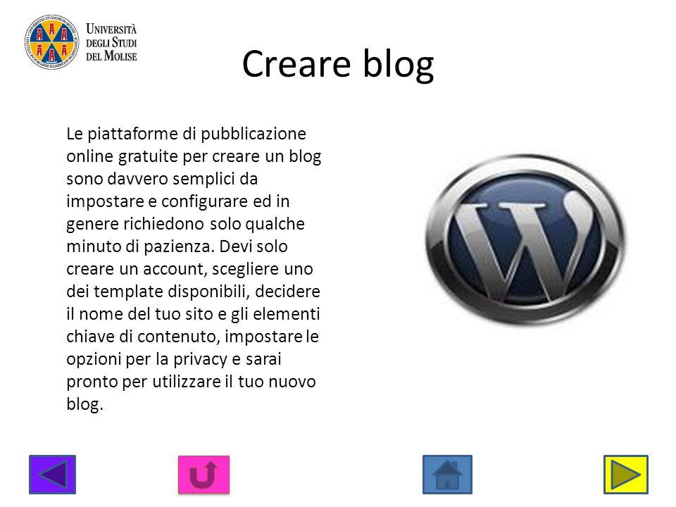 Creare blog Le piattaforme di pubblicazione online gratuite per creare un blog sono davvero semplici da impostare e configurare ed in genere richiedon