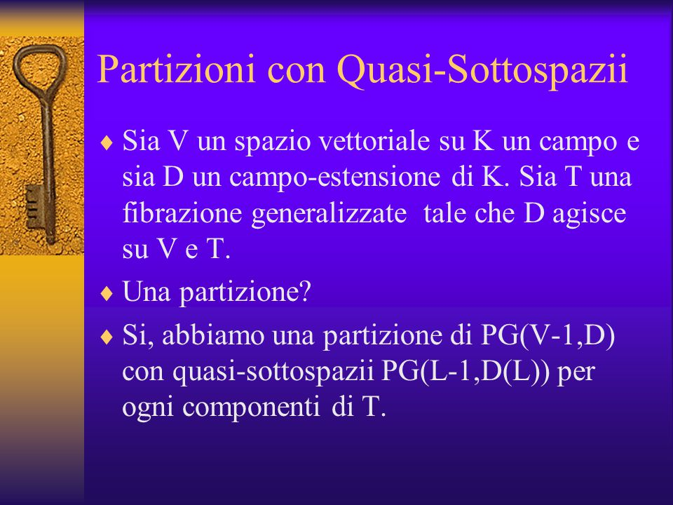Chiude la Ventitore Con un ventitore, produrano un sottospazio di proiettivo: Sia O(L) un D(L)-ventitore, forma la traliccio in PG(V-1,D), allora chiudiamo la ventitore e otteniamo un sottoinsieme isomorfo in PG(L-1,D(L)).