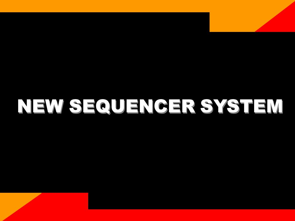 CASIO confidential NEW SEQUENCER SYSTEM