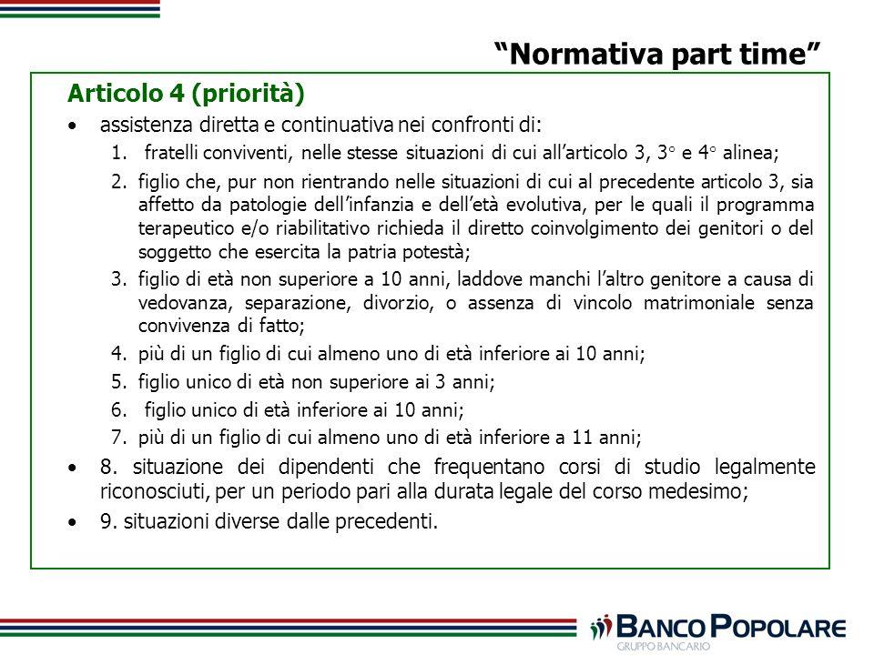 Articolo 4 (priorità) assistenza diretta e continuativa nei confronti di: 1.