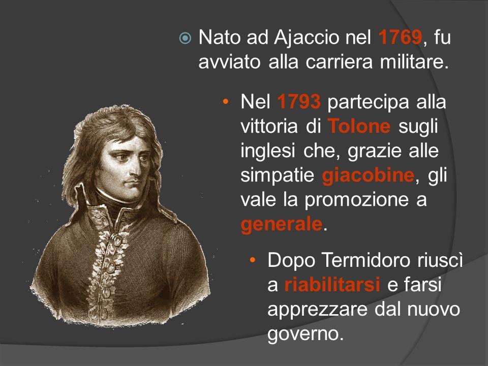 Nato ad Ajaccio nel 1769, fu avviato alla carriera militare. Dopo Termidoro riuscì a riabilitarsi e farsi apprezzare dal nuovo governo. Nel 1793 parte