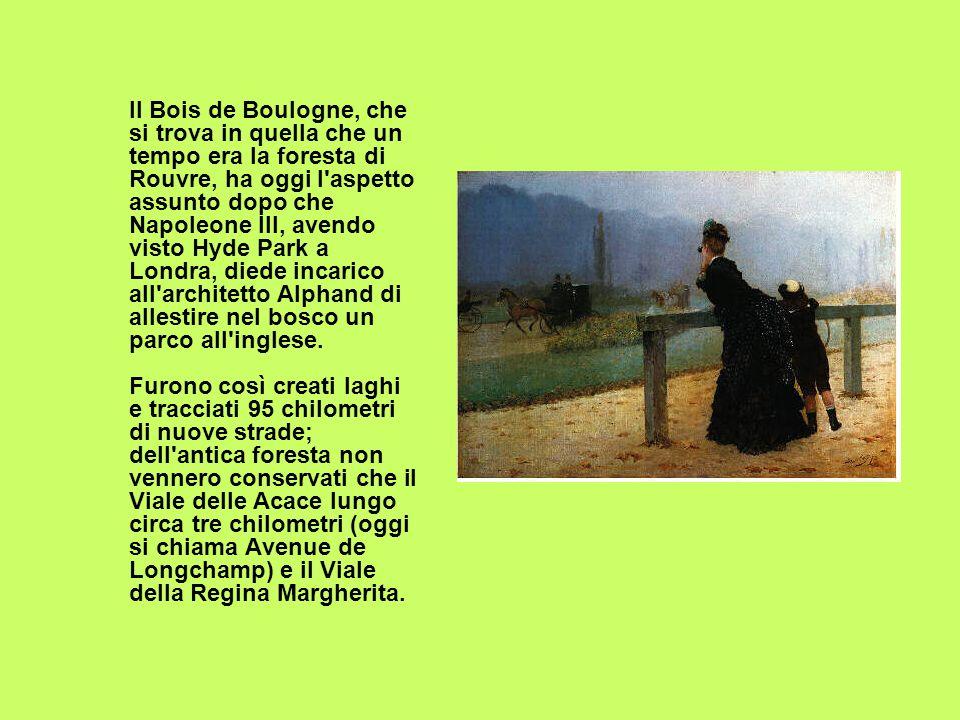 Il Bois de Boulogne, che si trova in quella che un tempo era la foresta di Rouvre, ha oggi l'aspetto assunto dopo che Napoleone III, avendo visto Hyde