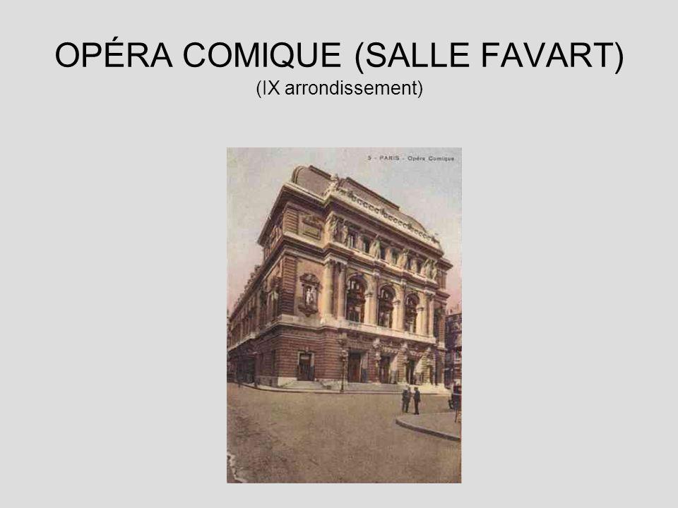 OPÉRA COMIQUE (SALLE FAVART) (IX arrondissement)