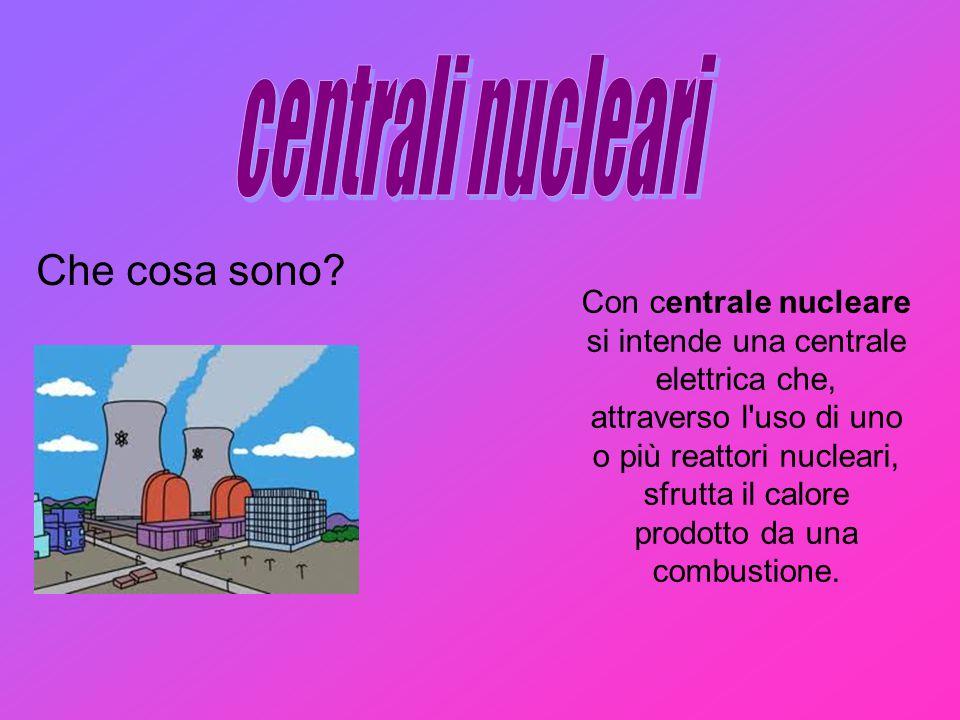 Con centrale nucleare si intende una centrale elettrica che, attraverso l'uso di uno o più reattori nucleari, sfrutta il calore prodotto da una combus