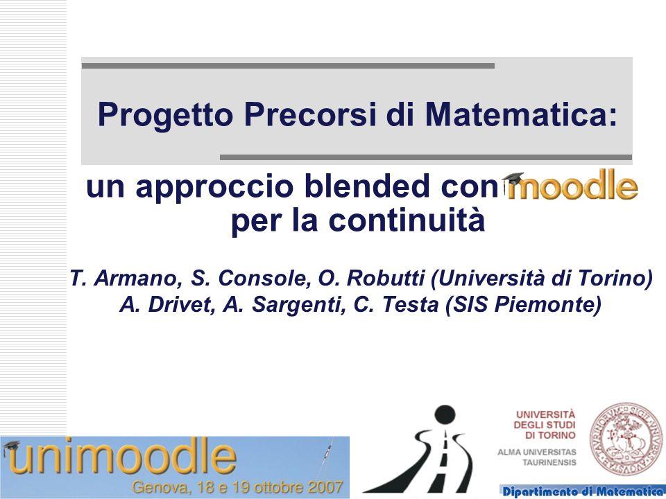 Progetto Precorsi di Matematica: un approccio blended con ----------- per la continuità T.