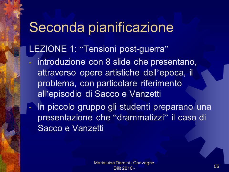 Marialuisa Damini - Convegno Dilit 2010 - 55 Seconda pianificazione LEZIONE 1: Tensioni post-guerra - introduzione con 8 slide che presentano, attrave