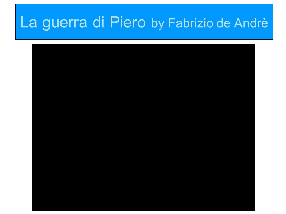 La guerra di Piero by Fabrizio de Andrè