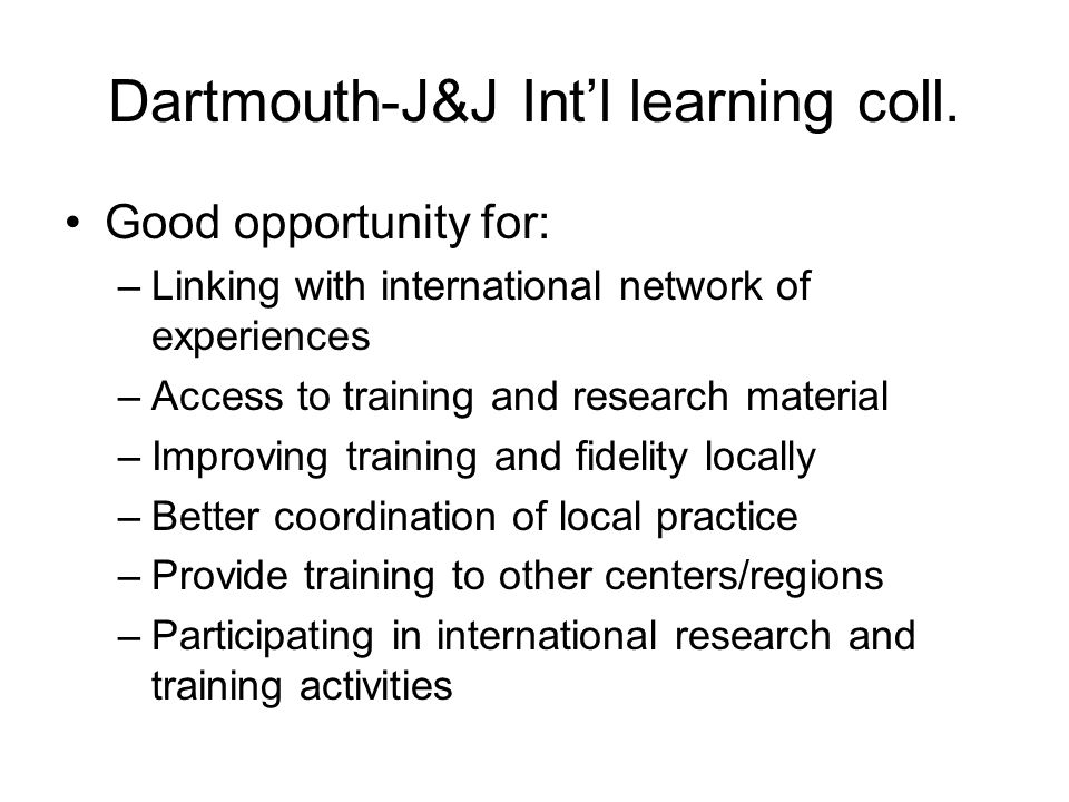 Dartmouth-J&J Intl learning coll.