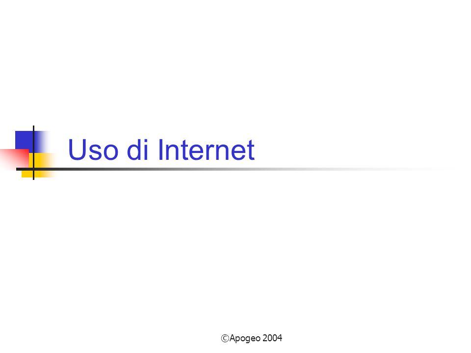Apogeo 2004 Uso di Internet (1) Comunicazioni: peer-to-peer; client/server.