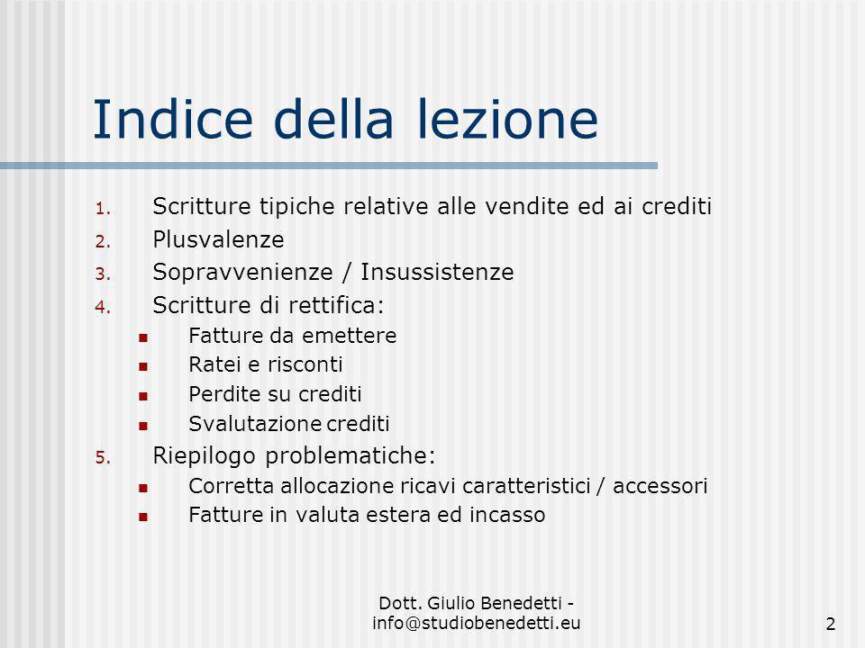 Dott.Giulio Benedetti - info@studiobenedetti.eu2 Indice della lezione 1.