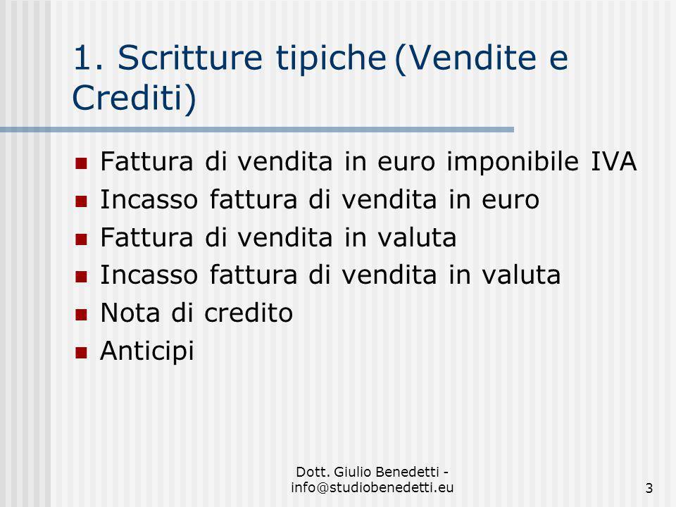 Dott.Giulio Benedetti - info@studiobenedetti.eu3 1.