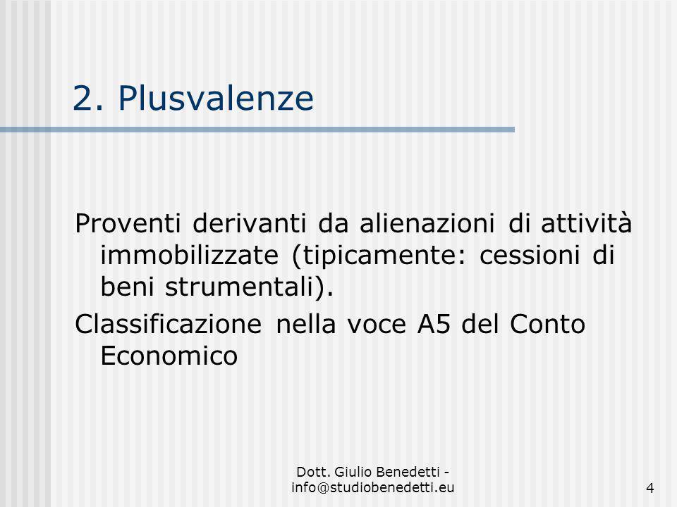 Dott.Giulio Benedetti - info@studiobenedetti.eu4 2.