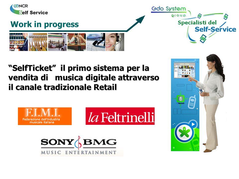Work in progress SelfTicket il primo sistema per la vendita di musica digitale attraverso il canale tradizionale Retail