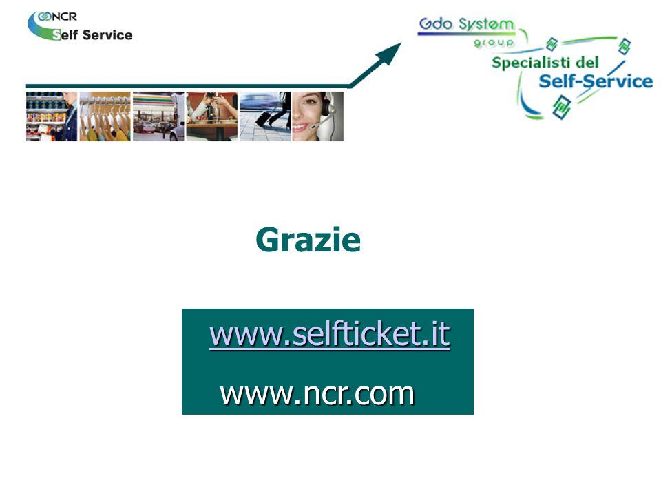 www.selfticket.it www.selfticket.itwww.selfticket.it www.ncr.com www.ncr.com Grazie