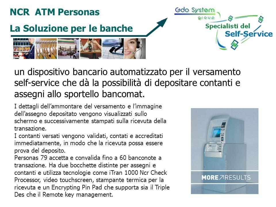 NCR ATM Personas La Soluzione per le banche un dispositivo bancario automatizzato per il versamento self-service che dà la possibilità di depositare c
