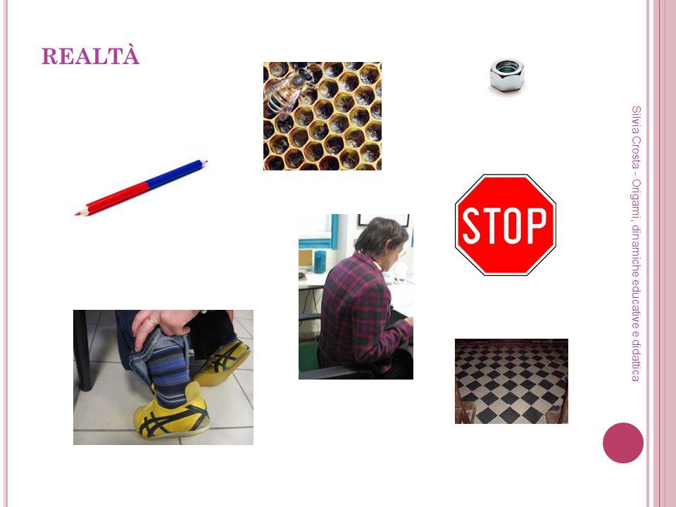 REALTÀ Silvia Crosta - Origami, dinamiche educative e didattica