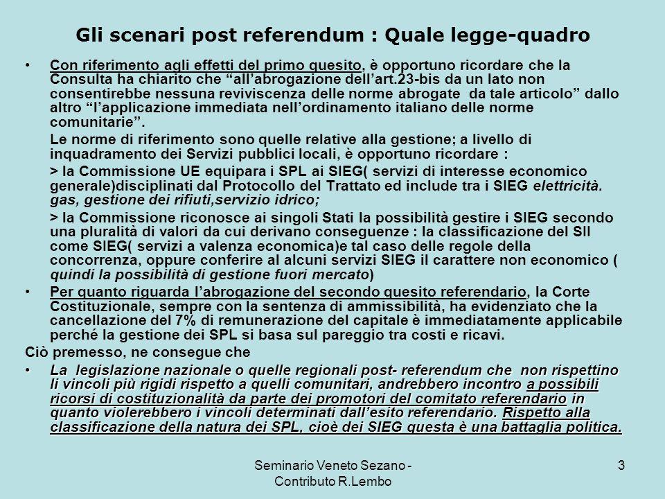 Seminario Veneto Sezano - Contributo R.Lembo 24 I scenari a livello regionali : la situazione in Veneto.