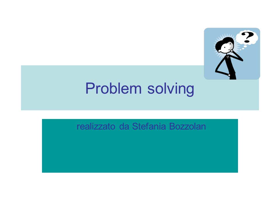 Problem solving realizzato da Stefania Bozzolan