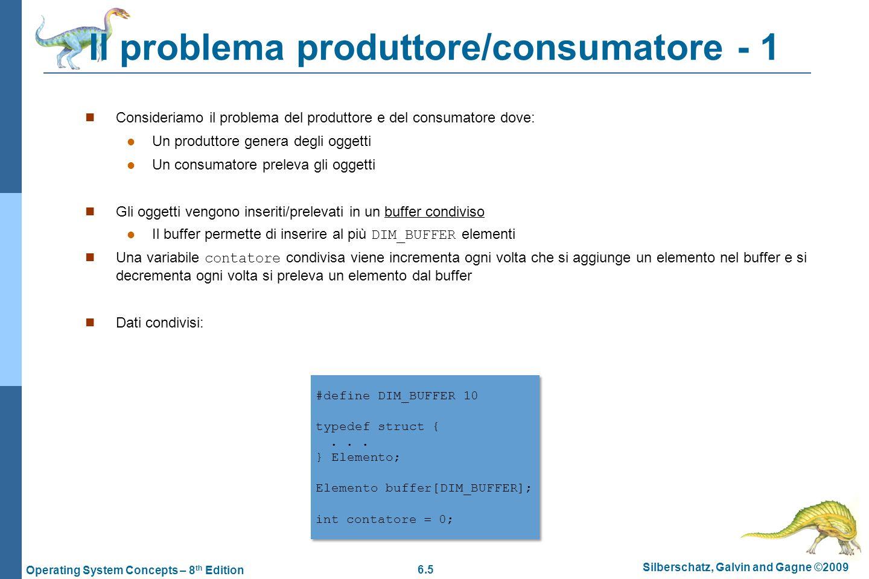 6.26 Silberschatz, Galvin and Gagne ©2009 Operating System Concepts – 8 th Edition Esempio di monitor in Java.