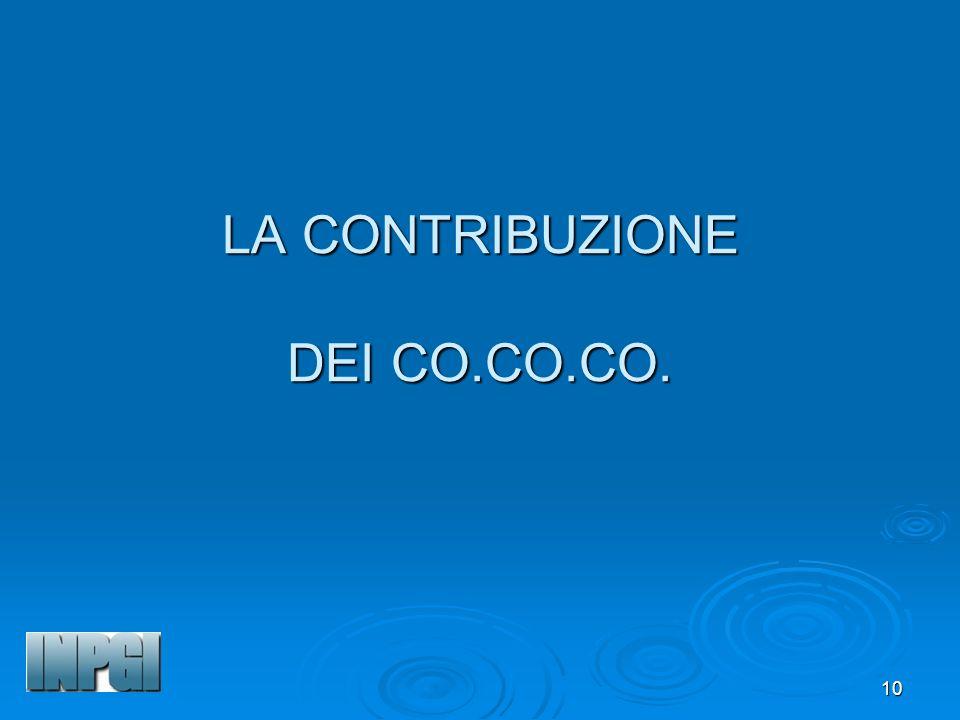 10 LA CONTRIBUZIONE DEI CO.CO.CO.