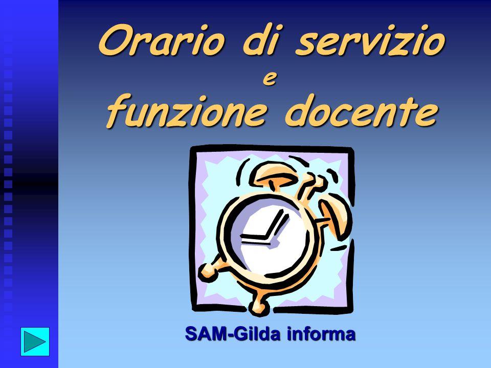 Orario di servizio e funzione docente SAM-Gilda informa