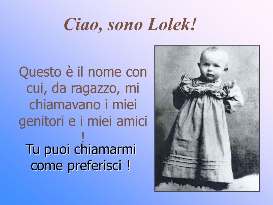 Ciao, sono Lolek.