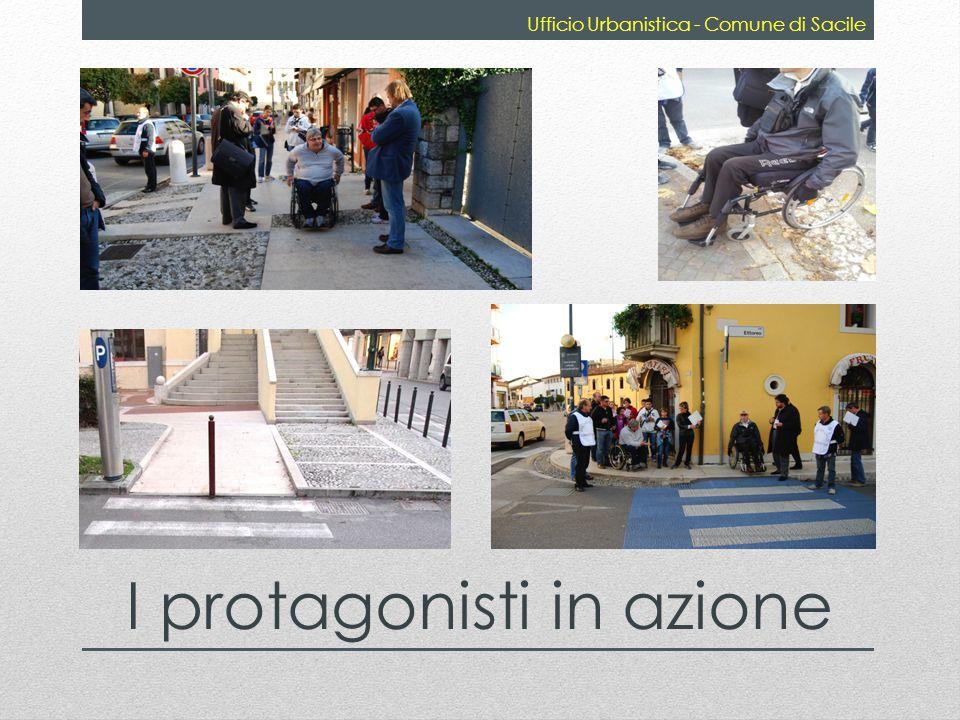 I protagonisti in azione Ufficio Urbanistica - Comune di Sacile