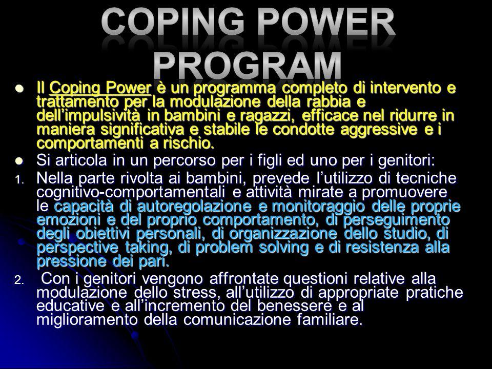 Il Coping Power è un programma completo di intervento e trattamento per la modulazione della rabbia e dellimpulsività in bambini e ragazzi, efficace n