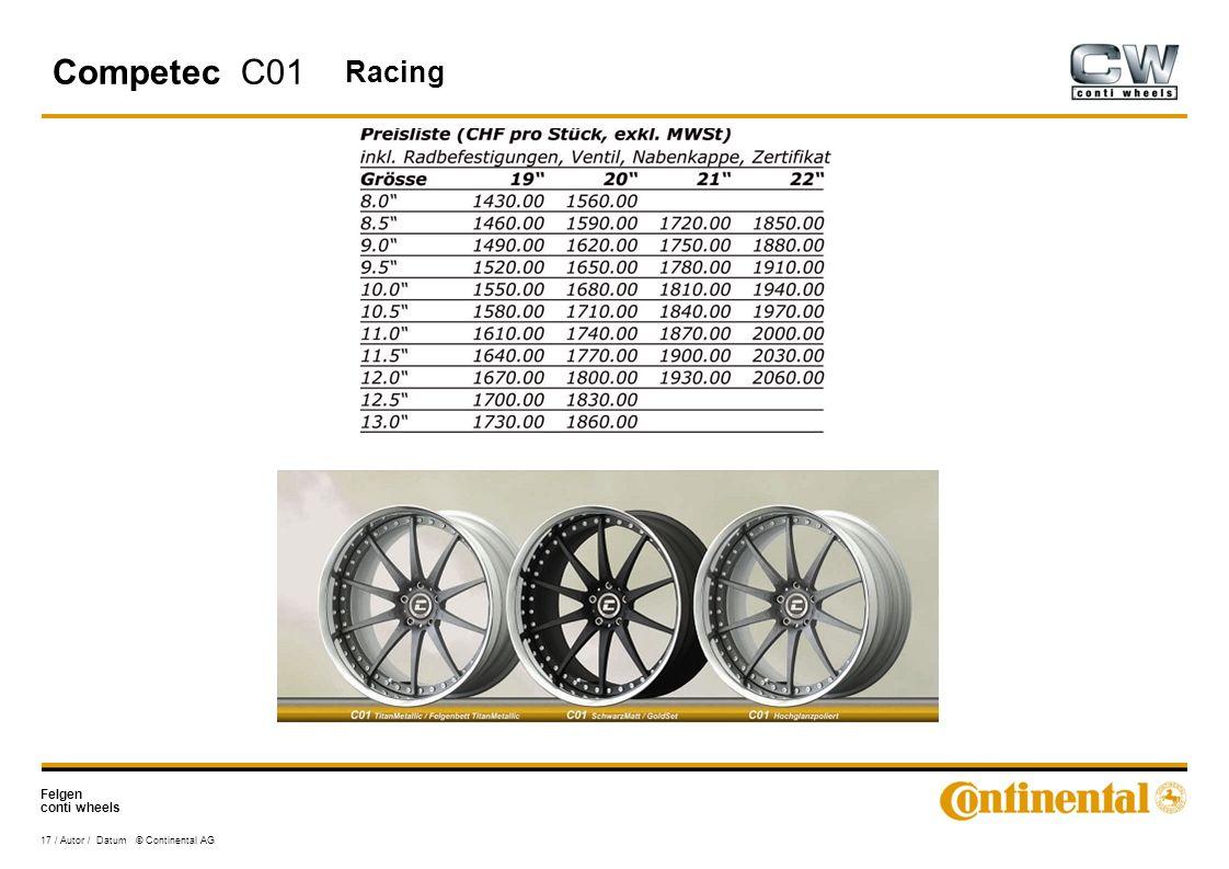 Felgen conti wheels 17 / Autor / Datum © Continental AG Competec C01 Racing
