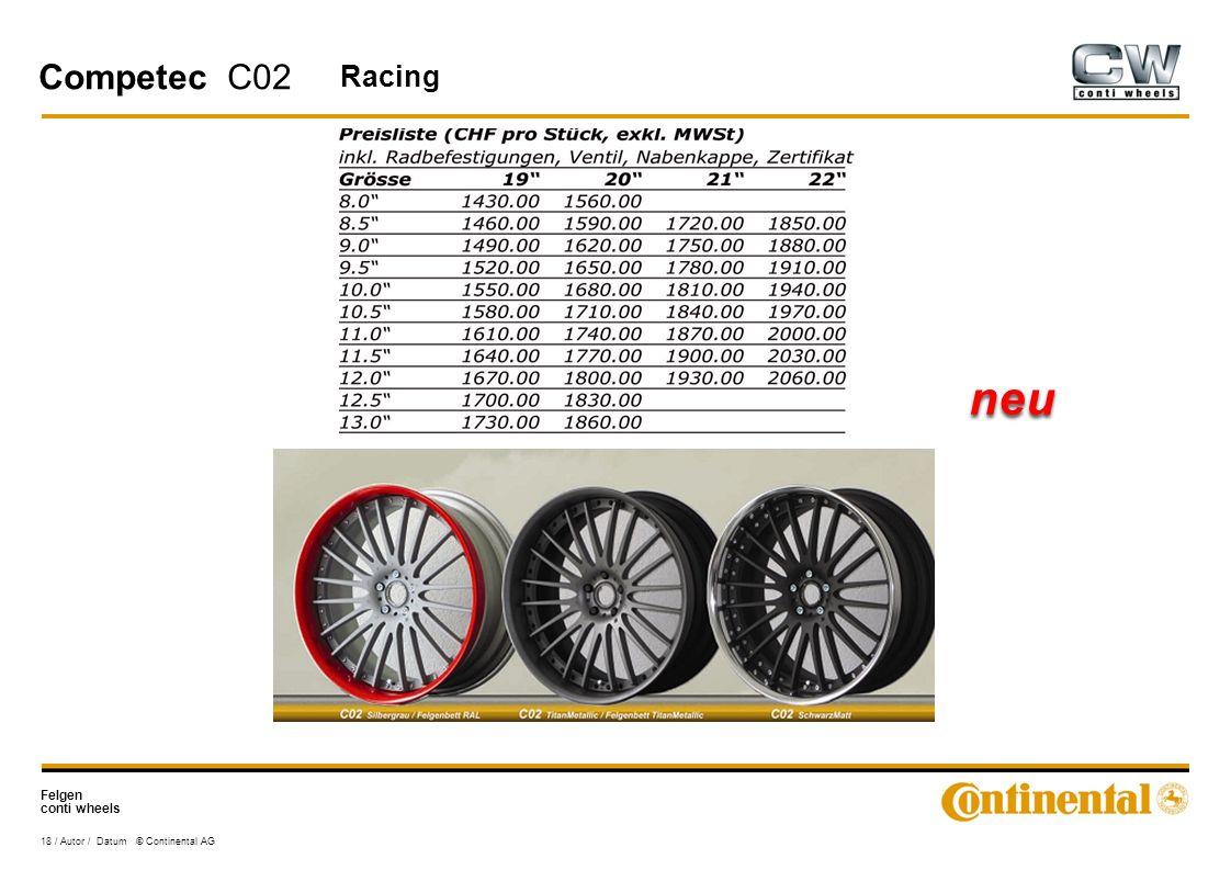 Felgen conti wheels 18 / Autor / Datum © Continental AG Competec C02 Racing neu