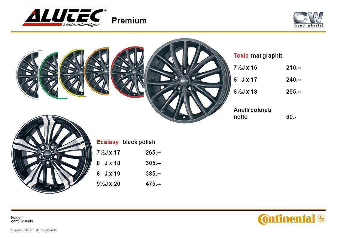 Felgen conti wheels Premium 3 / Autor / Datum © Continental AG Toxic mat graphit 7½J x 16210.-- 8 J x 17240.-- 8½J x 18295.-- Anelli colorati netto60.- Ecstasy black polish 7½J x 17265.-- 8 J x 18305.-- 8 J x 19385.-- 9½J x 20475.--