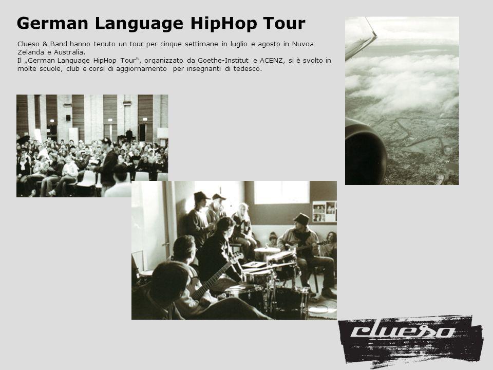 Clueso & Band hanno tenuto un tour per cinque settimane in luglio e agosto in Nuvoa Zelanda e Australia.