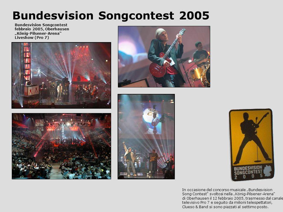 Bundesvision Songcontest 2005 Bundesvision Songcontest febbraio 2005, Oberhausen König-Pilsener-Arena Liveshow (Pro 7) In occasione del concorso musicale Bundesvision Song Contest svoltosi nella König-Pilsener-Arena di Oberhausen il 12 febbraio 2005, trasmesso dal canale televisivo Pro 7 e seguito da milioni telespettatori, Clueso & Band si sono piazzati al settimo posto.
