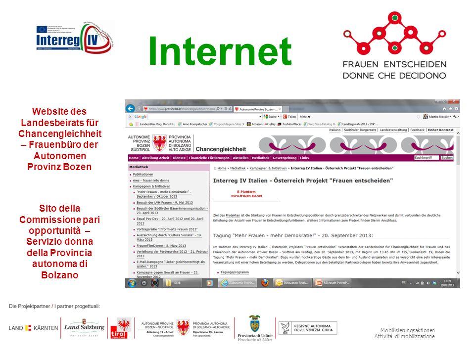 Mobilisierungsaktionen Attività di mobilizzazione Internet Website des Landesbeirats für Chancengleichheit – Frauenbüro der Autonomen Provinz Bozen Si