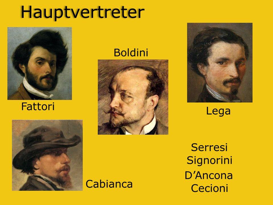 Hauptvertreter Fattori Lega Boldini Cabianca Signorini Cecioni Serresi DAncona