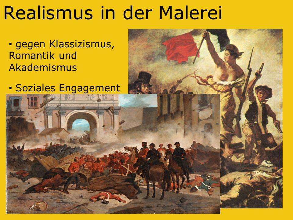 Realismus in der Malerei gegen Klassizismus, Romantik und Akademismus Soziales Engagement