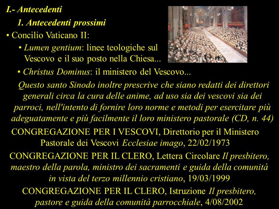 CONGREGAZIONE PER I VESCOVI, Direttorio per il Ministero Pastorale dei Vescovi Apostolorum Successores, 22/02/2004 1.1.