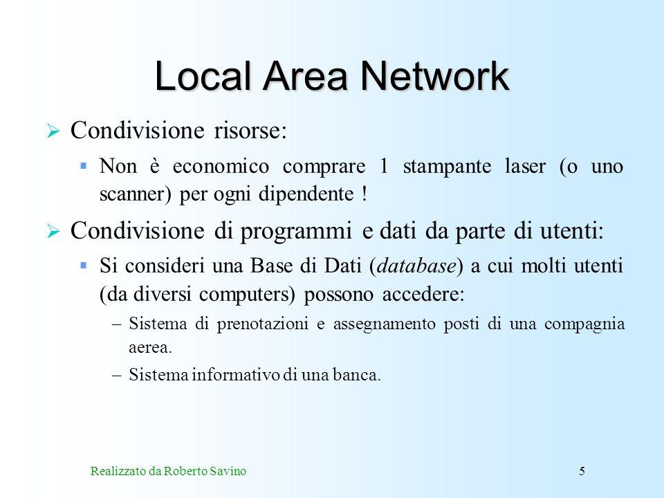 Realizzato da Roberto Savino46 Funzionamento del DNS Quando un computer deve trasformare un indirizzo simbolico in un indirizzo IP, esso invia una richiesta ad un server DNS locale.