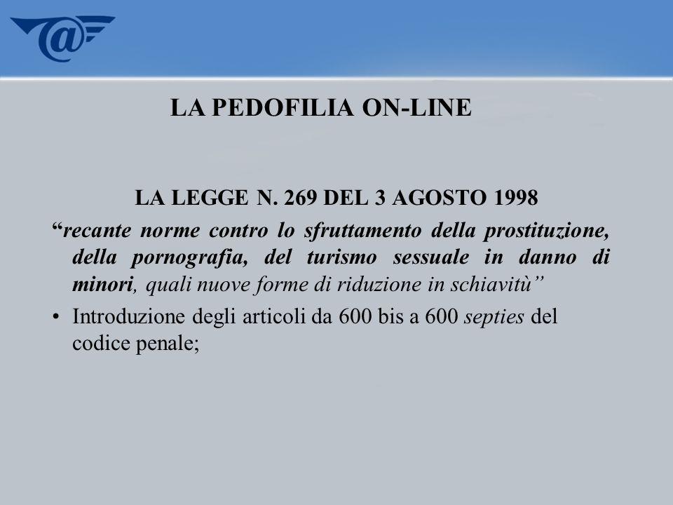 LA LEGGE N. 269 DEL 3 AGOSTO 1998 recante norme contro lo sfruttamento della prostituzione, della pornografia, del turismo sessuale in danno di minori
