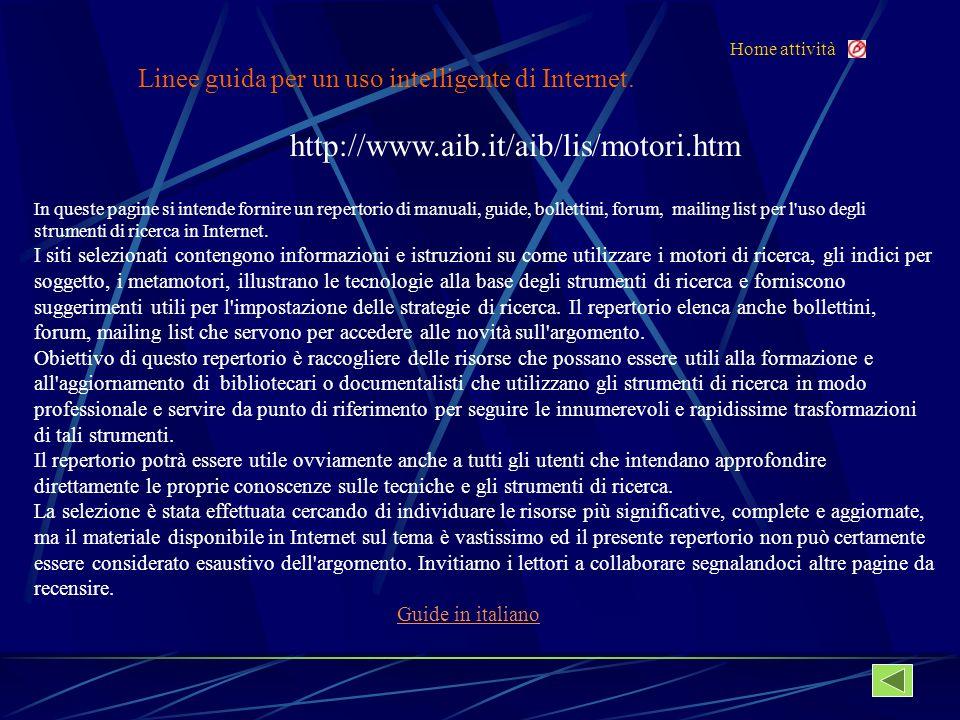 Home attività Linee guida per un uso intelligente di Internet.