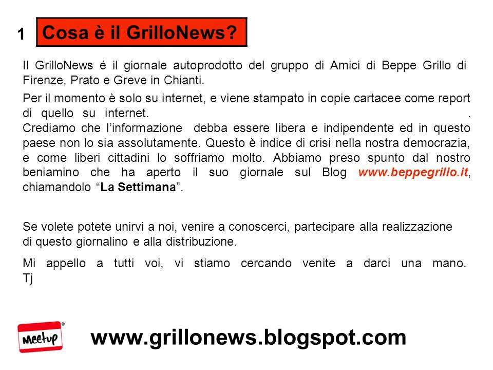 www.grillonews.blogspot.com GrilloNews Il Mensile di informazione libera autoprodotto dagli Gli Amici di Beppe Grillo www.beppegrillo.meetup.com/12 Clicca un tasto per girare pagina